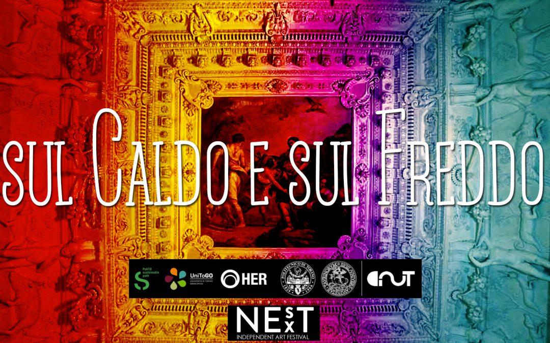 Sul Caldo e sul Freddo. Castello del Valentino becomes an artist