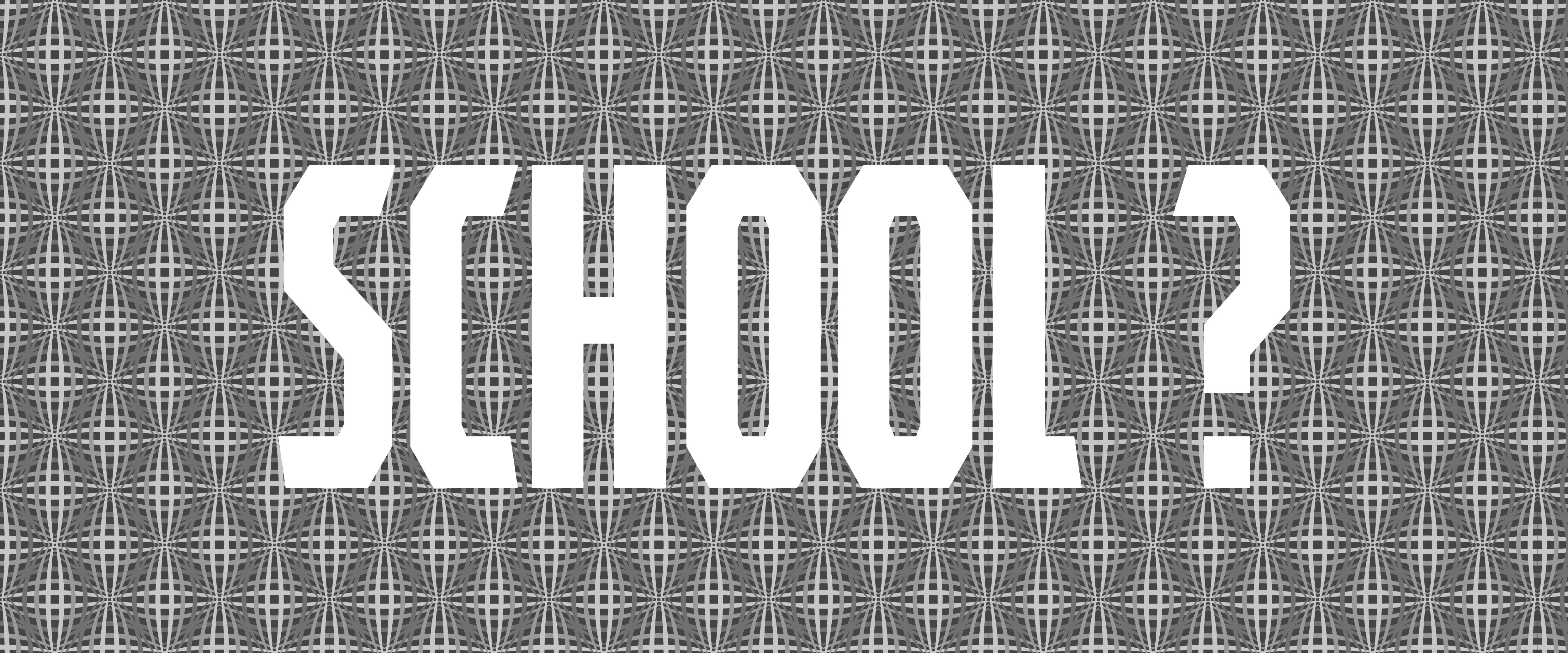 a School?